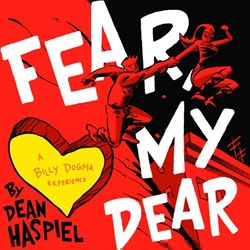 Picture of Fear My Dear Billy Dogma Experience HC