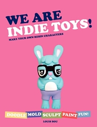 Picture of We Are Indie Toys! Make Your Own Resin Characters