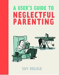 Picture of Users Guide to Neglectful Parenting SC