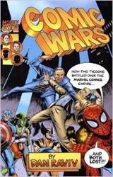 Picture of Comic Wars: How Two Tycoons Battled Over the Marvel Comics Empire--And Both Lost HC