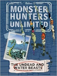 Picture of Monster Hunters Unlimited #1 The Undead and Water Beasts