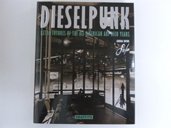 Picture of Dieselpunk Retro Futures of the All-American Art Deco Years