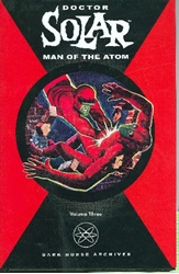 Picture of Doctor Solar Man of the Atom Vol 03 HC