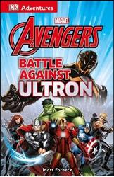 Picture of Avengers Battle Against Ultron DK Adventures SC