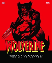 Picture of Wolverine: Inside the World of the Living Weapon HC