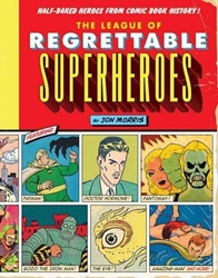 Picture of League of Regrettable Superheroes HC