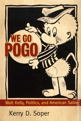 Picture of We Go Pogo Walt Kelly Politics and American Satire HC