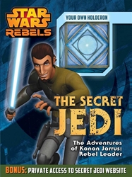Picture of Star Wars Rebels: The Secret Jedi: The Adventures of Kanan Jarrus: Rebel Leader
