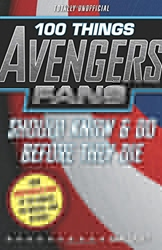 Picture of 100 Things Avengers Fan Should Know & Do Before They Die