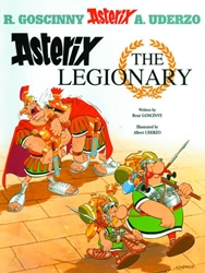 Picture of Asterix GN VOL 10 Asterix the Legionary