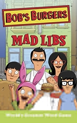 Picture of Bob's Burgers Mad Libs
