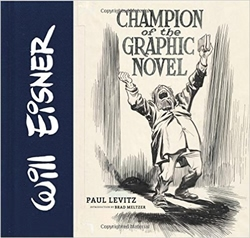 Picture of Will Eisner Champion of the Graphic Novel