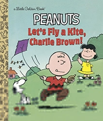 Picture of Peanuts Let's Fly a Kite, Charlie Brown! Little Golden Book