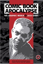 Picture of Comic Book Apocalypse Graphic World of Jack Kirby SC
