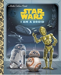 Picture of Star Wars I Am a Droid Little Golden Book