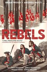 Picture of Rebels Vol 01 SC Well Regulated Militia