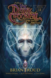 Picture of Jim Henson's Dark Crystal Creation Myths Vol 02 SC