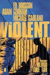 Picture of Violent Vol 01 SC Blood Like Tar
