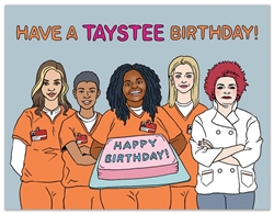 Picture of Orange Is the New Black Have a Taystee Birthday! Birthday Card