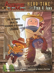 Picture of Adventure Time Hero Time with Finn and Jake HC Ultimate Guide to Becoming a Genuine Legend