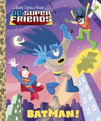 Picture of DC Super Friends Batman! Little Golden Book