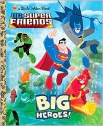 Picture of DC Super Friends Big Heroes Little Golden Book