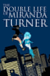 Picture of Double Life of Miranda Turner Vol 01 SC