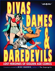 Picture of Divas, Dames and Daredevils Lost Heroines of Golden Age Comics