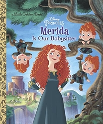 Picture of Brave Merida Is Our Babysitter Little Golden Book