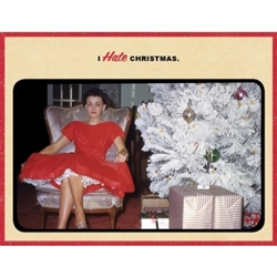 Picture of Holiday I Hate Christmas Greeting Card