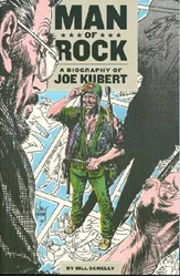Picture of Man of Rock: A Biography of Joe Kubert