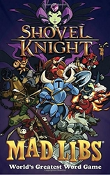Picture of Shovel Knight Mad Libs