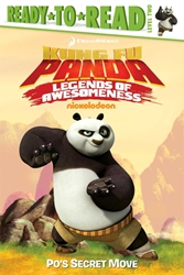 Picture of Kung Fu Panda Legends of Awesomeness Po's Secret Move SC Ready to Read Level 2