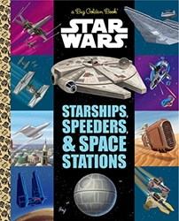 Picture of Big Golden Book of Star Wars Starships, Speeders, and Space Stations HC