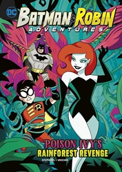 Picture of Batman and Robin Adventures Poison Ivy's Rainforest Revenge SC Chapter Book