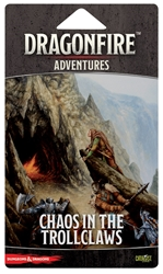 Picture of Dungeons and Dragons Dragonfire Chaos in the Trollclaws Adventure Pack