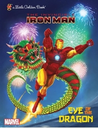 Picture of Invincible Iron Man Eye of the Dragon Little Golden Book