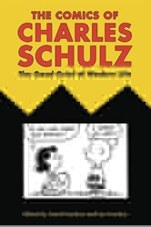 Picture of Comics of Charles Schulz Good Grief of Modern Life SC