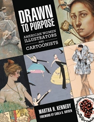Picture of Drawn to Purpose American Women Illustrators and Cartoonists HC