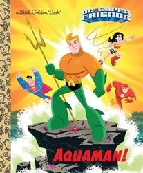 Picture of DC Super Friends Aquaman! Little Golden Book