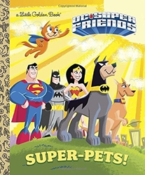 Picture of DC Super Friends Super-Pets! Little Golden Book