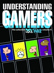 Picture of Dork Tower Vol 5 Understanding Gamers
