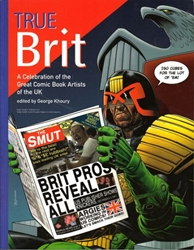 Picture of True Brit A Celebration of the Great Comic Book Artists of the UK