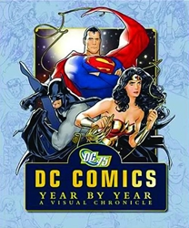 Picture of DC Comics Year By Year: A Visual Chronicle