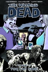 Picture of Walking Dead Vol 13 SC Too Far Gone