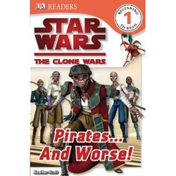 Picture of DK Readers Level 1 Star Wars Clone Wars Pirates...And Worse!