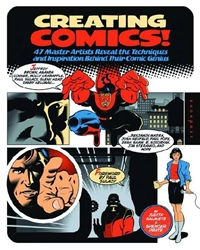 Picture of Creating Comics! 47 Master Artists Reveal the Techniques and Inspiration Behind Their Comic Genius