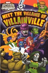 Picture of Marvel Super Hero Squad: Meet the Villians of Villianville