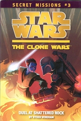 Picture of Star Wars Clone Wars Secret Missions #3 Duel at Shattered Rock