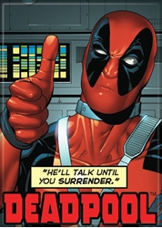 "Picture of Deadpool He""ll Talk Until You Surrender Magnet"